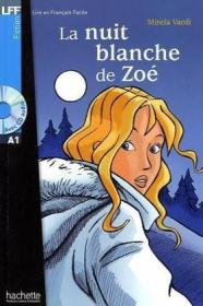 Nuit blanche de Zoe + CD audio, A1