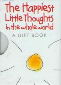 Фото книги The Happiest Little Thoughts in the whole world