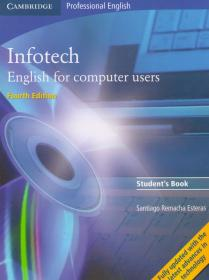 Infotech English for computer users Fourth Edition: Student's Book