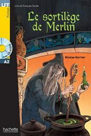 Le sortilege de Merlin + CD, A2